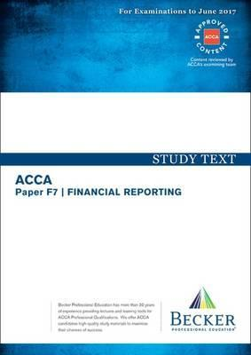 ACCA Approved - F7 Financial Reporting : Becker Professional