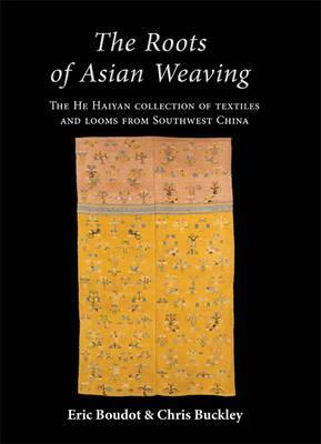 The Roots of Asian Weaving Cover Image