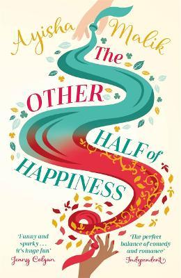 The Other Half of Happiness : The laugh-out-loud queen of romantic comedy returns