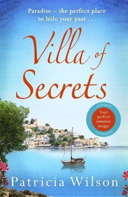 Villa of Secrets  Escape to paradise with this perfect holiday read!