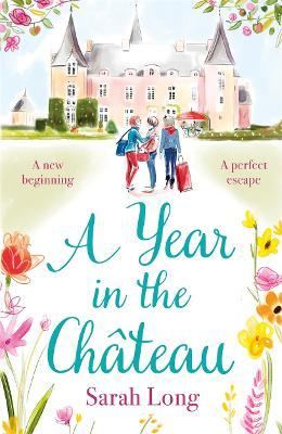 A Year in the Chateau
