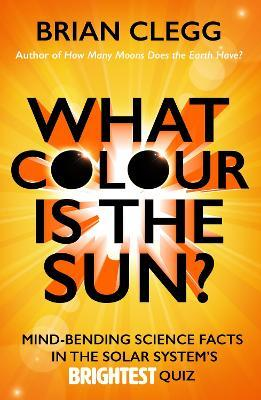 What Colour is the Sun? Cover Image