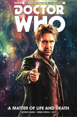 Doctor Who: The Eight Doctor: Matter of Life and Death