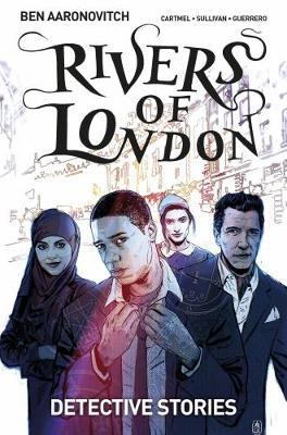 Rivers of London Volume 4: Detective Stories