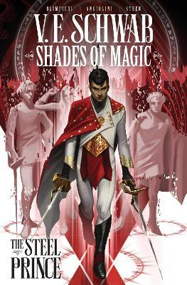 Shades of Magic Volume 1: The Steel Prince