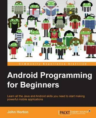 Android Programming for Beginners Cover Image