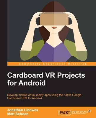Cardboard VR Projects for Android : Jonathan Linowes