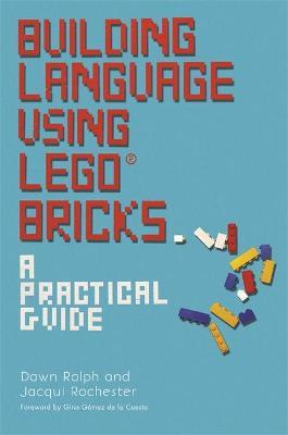 Building Language Using LEGO (R) Bricks : A Practical Guide