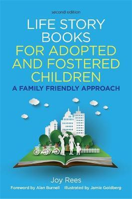 Life Story Books For Adopted And Fostered Children Second Edition