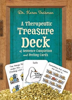 A Therapeutic Treasure Deck of Feelings and Sentence Completion Cards - Karen Treisman