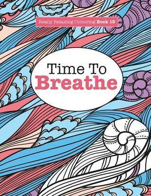 Really Relaxing Colouring Book 15 Elizabeth James