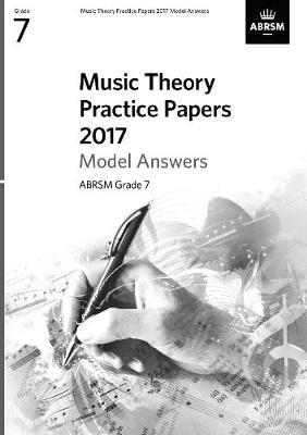 Music Theory Practice Papers 2017 Model Answers, ABRSM Grade 7