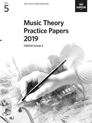 Music Theory Practice Papers 2019, ABRSM Grade 5