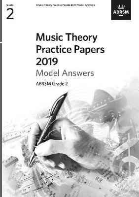 Music Theory Practice Papers 2019 Model Answers, ABRSM Grade 2