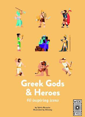 40 Inspiring Icons: Greek Gods and Heroes : Sylvie Baussier