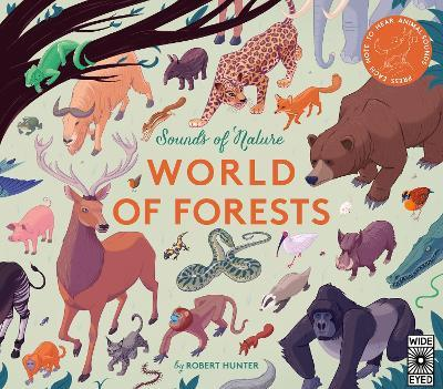 Sounds of Nature: World of Forests : Robert Frank Hunter : 9781786033277