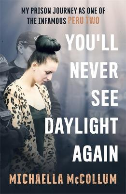 You'll Never See Daylight Again