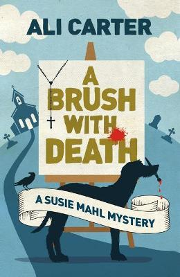 A Brush with Death : A Susie Mahl Mystery
