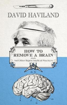 How to Remove a Brain