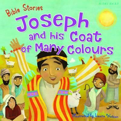Bible Stories: Joseph and His Coat of Many Colours : Miles Kelly ...