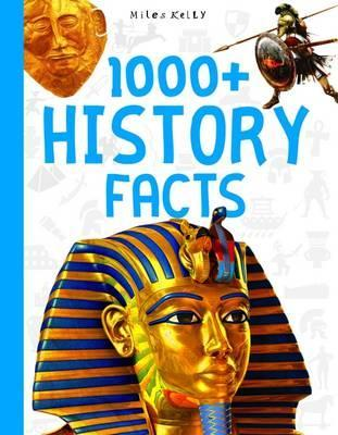 1000+ History Facts : Miles Kelly : 9781786172594