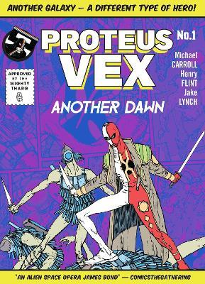 Proteus Vex: Another Dawn