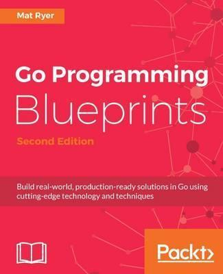 Go Programming Blueprints -