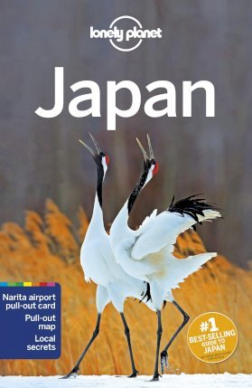 Lonely Planet Japan - Lonely Planet, Rebecca Milner, Stephanie D'Arc Taylor, Ray Bartlett, Andrew Bender, Craig McLachlan, Kate Morgan, Simon Richmond, Benedict Walker, Phillip Tang