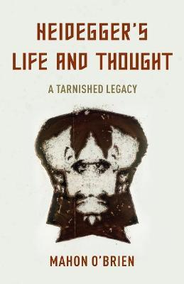 Heidegger's Life and Thought