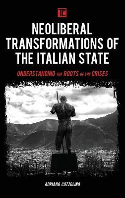 Neoliberal Transformations of the Italian State