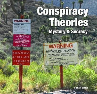 Conspiracy Theories : Mystery & Secrecy