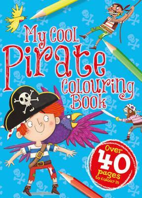 My Pirate Colouring Book