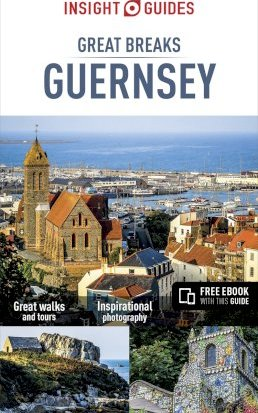 Insight Guides Great Breaks Guernsey (Travel Guide with Free eBook)