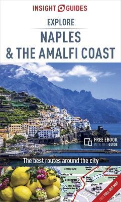 Insight Guides Explore Naples and the Amalfi Coast (Travel Guide with Free eBook)