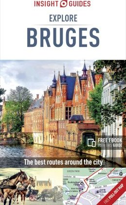 Insight Guides Explore Bruges (Travel Guide with Free eBook)