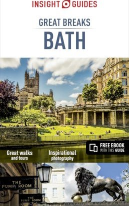 Insight Guides Great Breaks Bath (Travel Guide with Free eBook)