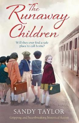 The Runaway Children : Gripping and Heartbreaking Historical Fiction