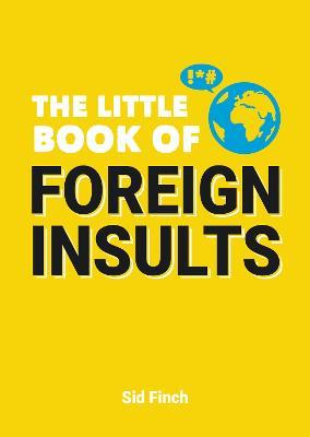 The Little Book of Foreign Insults