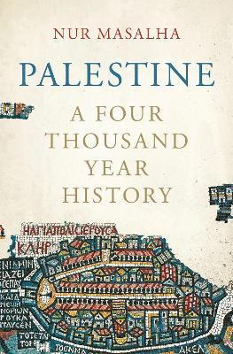 Palestine : A Four Thousand Year History