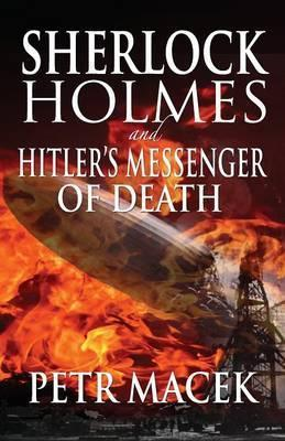 Sherlock Holmes and Hitler's Messenger of Death