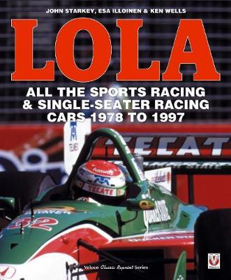LOLA - All the Sports Racing Cars 1978-1997 : New Paperback Edition
