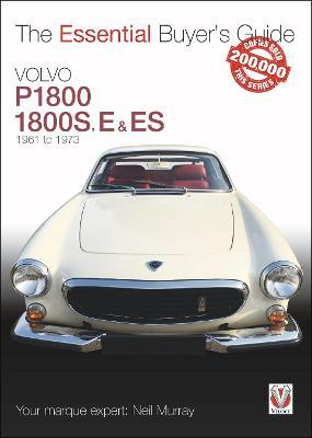 Volvo P1800/1800S, E & ES 1961 to 1973 : Essential Buyer's Guide