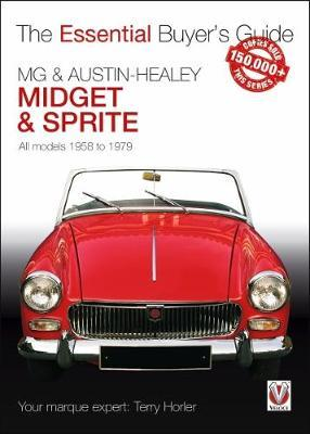 MG Midget & A-H Sprite : The Essential Buyer's Guide