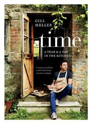 Time : A Year and a Day in the Kitchen
