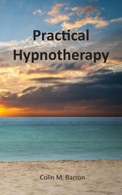 Practical Hypnotherapy