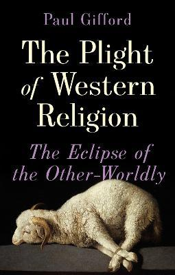 The Plight of Western Religion
