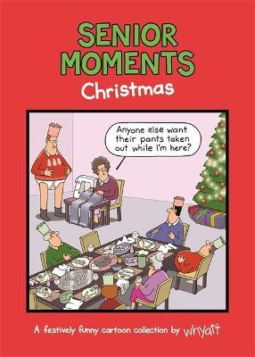 Senior Moments: Christmas
