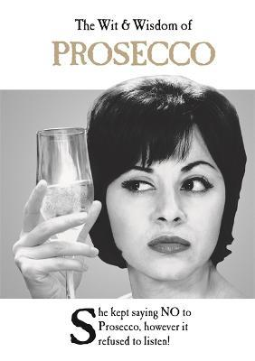 Astrosadventuresbookclub.com The Wit and Wisdom of Prosecco : from the BESTSELLING Greetings Cards Emotional Rescue Image