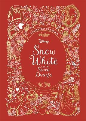Snow White and the Seven Dwarfs (Disney Animated Classics