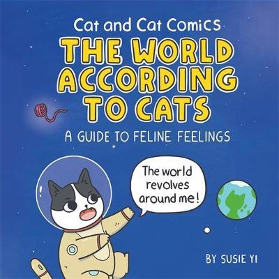 Cat and Cat Comics: The World According to Cats Cover Image